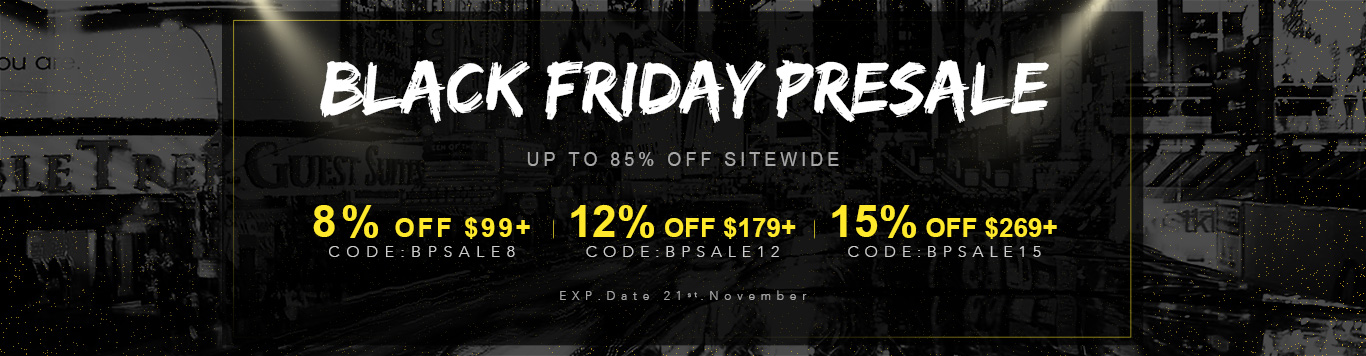 Up to 85% Off Sitewide+8% OFFover $99+,  CODE: BPSALE8 12% OFF over $179+, CODE: BPSALE12 15% OFF over $269+, CODE: BPSALE15