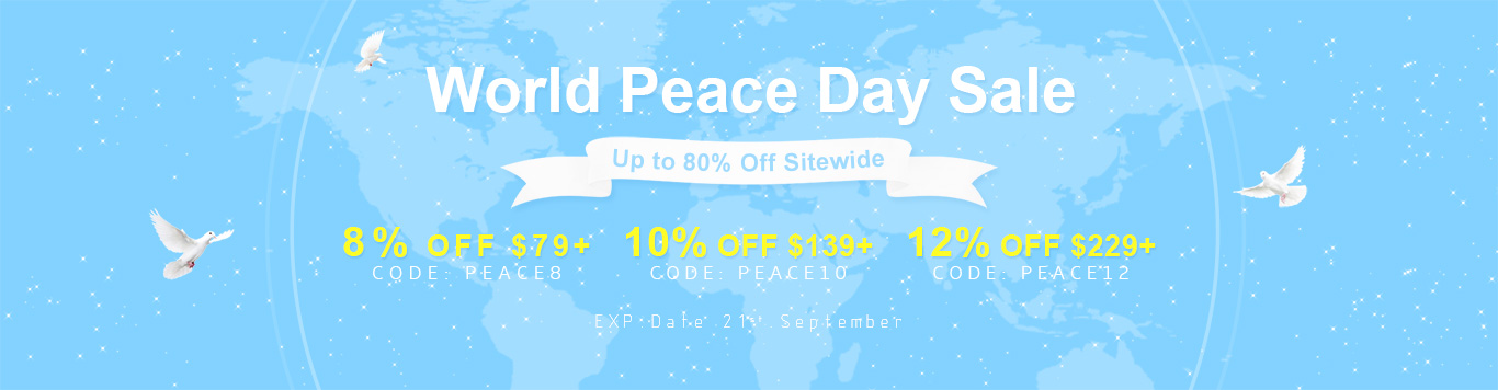 Up to 80% Off Sitewide+8% OFF $79+,CODE:PEACE8 10% OFF $139+,CODE:PEACE10 12% OFF $229+,CODE:PEACE12.